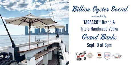Billion Oyster Social @ Grand Banks tickets