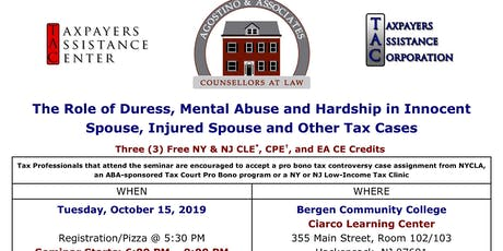 The Role of Duress, Mental Abuse and Hardship in Innocent Spouse Cases tickets