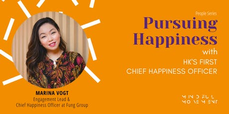 Pursuing Happiness with HK's First Chief Happiness Officer  tickets