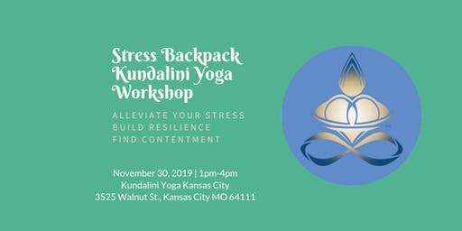 Stress Backpack Kundalini Yoga Workshop