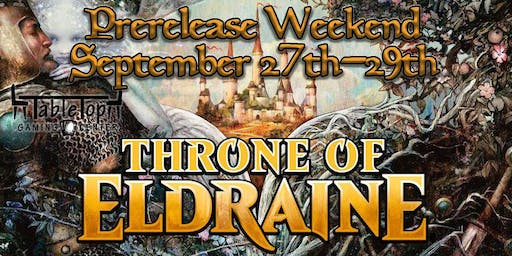 Tabletop Gaming Center Throne of Eldraine Prerelease Weekend