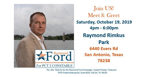Meet & Greet Raymond Ford for Bexar County Pct 2 Constable