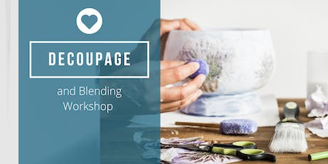 Copy of Decoupage and Blending Workshop tickets