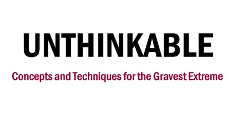 """Unthinkable"" Seminar Presented by Dr. William Aprill tickets"