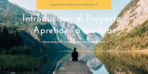 """Conferencia: Introducción al Proyecto """"Aprender a meditar"""""""