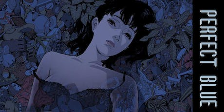 Anime! At the Revue: PERFECT BLUE (1997) tickets