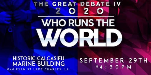 The Great Debate IV: WHO RUNS THE WORLD?