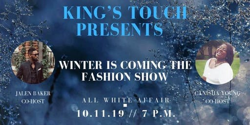 """""""Winter is Coming"""" the  Fashion Show"""