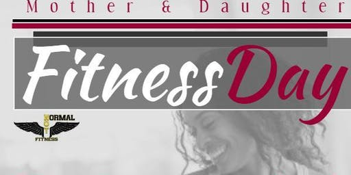 """ Stronger Together"" Mother Daughter Fitness Fun Day"