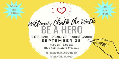 William's Chalk the Walk: Be a Hero in the Fight Against Pediatric Cancer tickets