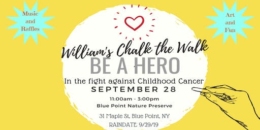 William's Chalk the Walk: Be a Hero in the Fight Against Pediatric Cancer