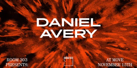Room 303: Daniel Avery tickets
