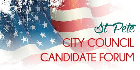 St. Pete City Council Candidate Forum tickets