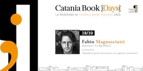 Fabio Magnasciutti @Catania Book Days biglietti