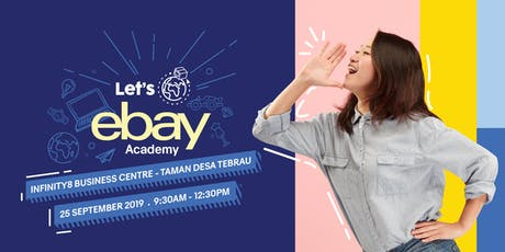 Let's eBay Academy Johor (Morning Session) tickets