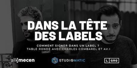 Dans La Tête Des Labels - Table Ronde billets