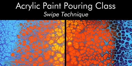 Acrylic Paint Pouring Class - Swipe Technique tickets