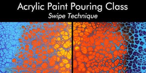 Acrylic Paint Pouring Class - Swipe Technique