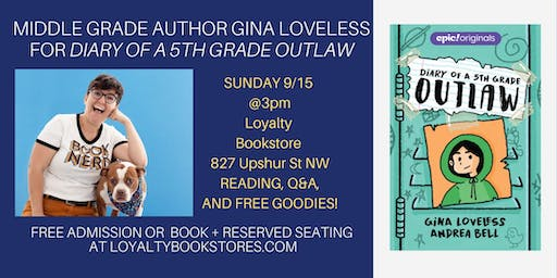 Middle Grade Author Gina Loveless for Diary of a 5th Grade Outlaw