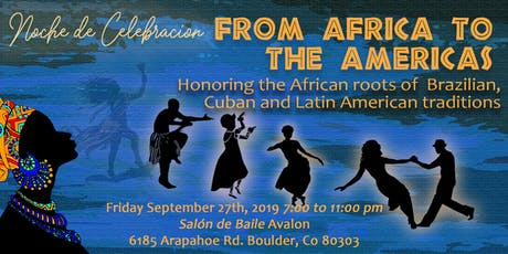 Noche de Celebración: From Africa to the Americas tickets