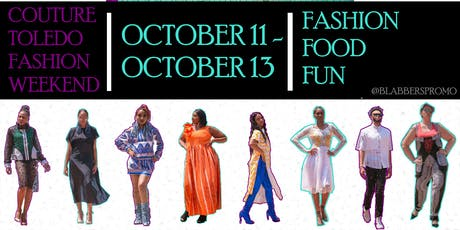 Couture Toledo Fashion Weekend tickets