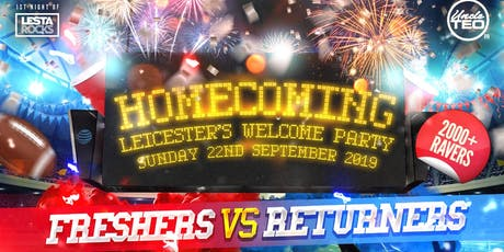 Homecoming : Leicester Welcome Party! tickets