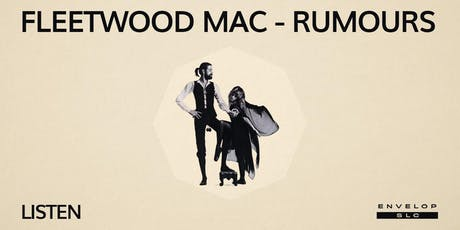 Fleetwood Mac - Rumours : LISTEN tickets