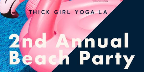 Thick Girl Yoga LA Beach Party  tickets