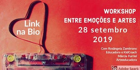 Workshop: Entre emoções e arte. tickets