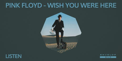 Pink Floyd - Wish You Were Here : LISTEN