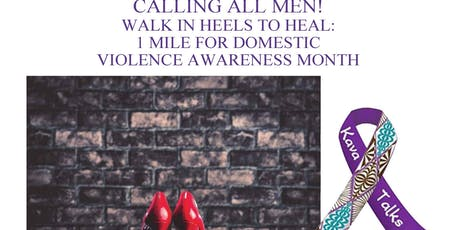 """5th Annual """"In Heels 2 Heal"""" 1 Mile Walk For Domestic Violence Awareness Month tickets"""