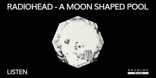 Radiohead - A Moon Shaped Pool : LISTEN