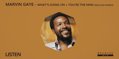 Marvin Gaye - What's Going On + You're The Man (Selected Works) : LISTEN tickets