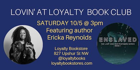 Lovin' at Loyalty Book Club: Special Author Visit with Erika Reynolds tickets