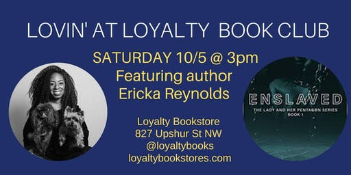 Lovin' at Loyalty Book Club: Special Author Visit with Erika Reynolds