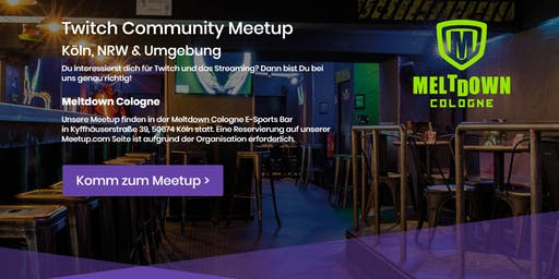 Twitch Community Meetup @ Meltdown