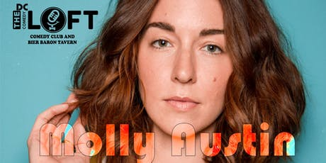 Comedy Show with Molly Austin from TruTV, Comedy Central, Viceland tickets
