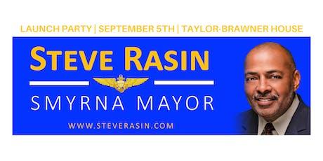STEVE RASIN FOR SMYNA MAYOR: LAUNCH PARTY tickets
