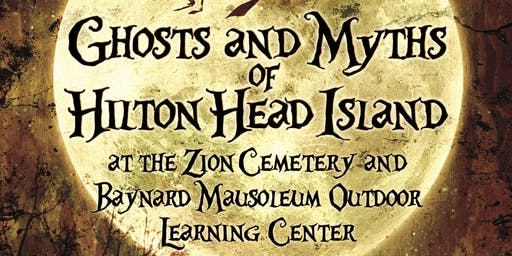 Ghosts and Myths of Hilton Head Island 2019