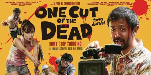 ONE CUT OF THE DEAD - Screenland Armour - Sept 17 - 7PM