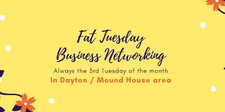 Fat Tuesday Business Networking September 17, 2019 tickets