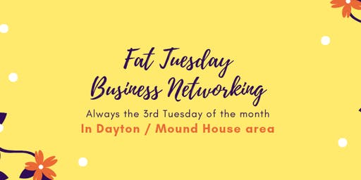 Fat Tuesday Business Networking September 17, 2019