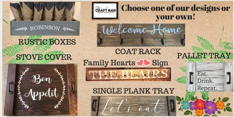 PICK YOUR PROJECT:  NOODLE BOARDS, BEAUTIFUL VERSATILE BOXES, TRAYS, COAT RACK, OR FAMILY HEARTS! tickets