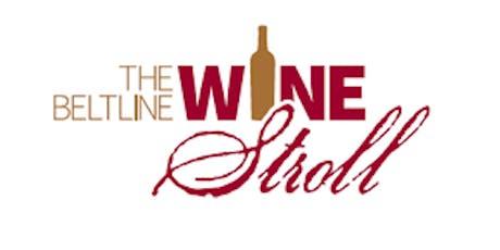 7th annual Beltline Wine Stroll tickets