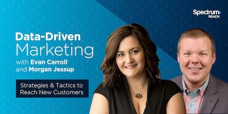 Data Driven Marketing Seminar - Strategies & Tactics to Reach New Customers tickets