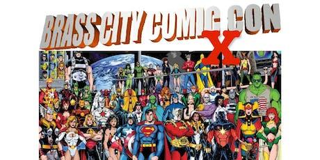 BRASS CITY COMIC CON X tickets