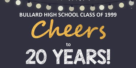 Bullard High Class of 99 - 20 Year Reunion tickets