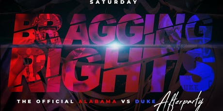 Bragging Rights: The Official Alabama vs. Duke After Party tickets