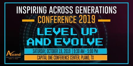 Inspiring Across Generations Conference 2019: Level Up & Evolve tickets