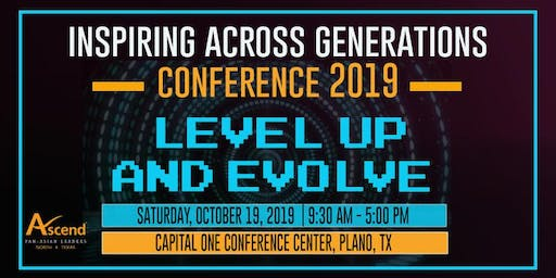 Inspiring Across Generations Conference 2019: Level Up & Evolve